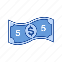 bills, cash, five dollar, money icon