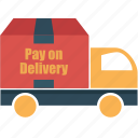 delivery, logistics, pay on delivery, shipping, transportation, truck, vehicle icon
