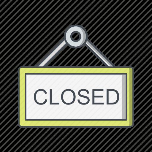 closed, closed board, sign, sign board icon
