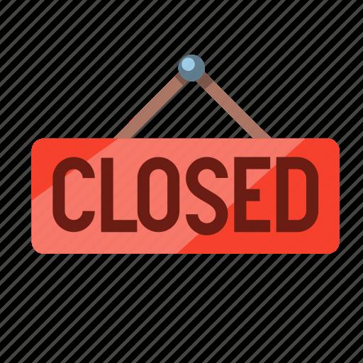 closed, ecommerce, notice, notice board, shop, shop closed, signboard icon