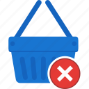 basket, business, cart, denied, ecommerce, shopping icon