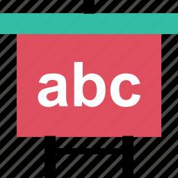 abc, board, education, learning, presentation, school icon