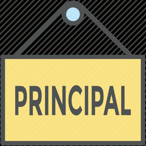 college, hanging board, principal, principal's office, school, school administrator, signboard icon