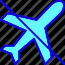 airplane, fly, plane, prohibition, transport, transportation, vehicle
