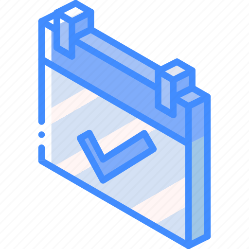 accept, essentials, iso, isometric, schedule icon