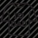 dad, daddy, father, fatherday, i love dad, shirt, tshirt icon
