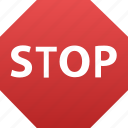 stop, control, direction, halt, stoppage, sign, restrictive, traffic, stopping, road