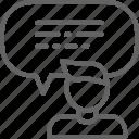 bubble, communication, feedback, from, line, man, speech icon