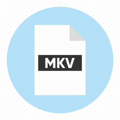 Document, extension, file, filetype, format, mkv, type icon - Download on Iconfinder