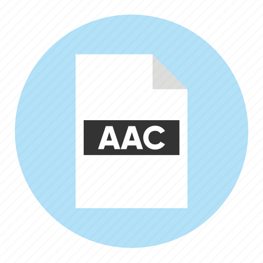 Aac, audio, document, extension, file, filetype, format icon - Download on Iconfinder