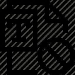 cross, document, file, forbidden, no, text, write icon