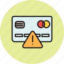 alert, card, credit, error, finance, payment, warning icon