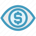 businessman, dollar sign, eye, finance, money, view, vision icon