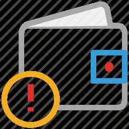 alert sign, finance, purse, wallet icon