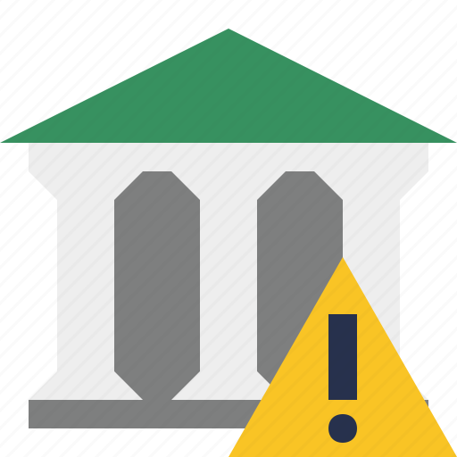 bank, banking, building, business, finance, money, warning icon