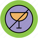 drink not allowed, drink restricted, no wine, wine forbidden, wine prohibition icon
