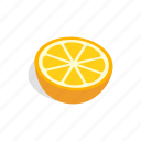 citrus, fresh, fruit, isometric, orange, organic, slice icon
