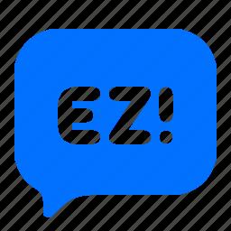 bubble, ez, text icon