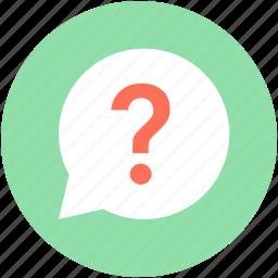 faq, question bubble, question mark, questionnaire, speech bubble icon
