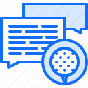 ball, dialogue, field, golf, golfer, sport, talk icon