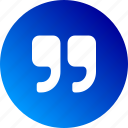 author, gradient, paragraph, quotation marks, quote, saying icon