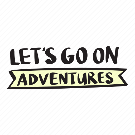 adventures, colour, go, let's, on, quote icon
