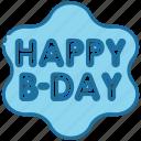 happy birthday, birthday celebration, birthday party, hbd, celebration, birthday