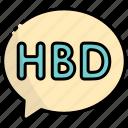 chat, message, communication, chatting, conversation, happy birthday, hbd