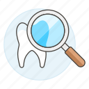 dental, dentistry, exam, examine, health, magnifier, observation, tooth icon