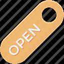 door label, label, open, open tag, tag