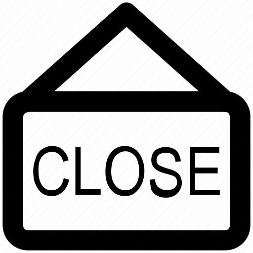close, close sign, shop close, shopping mall, sticker, store close icon