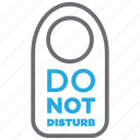 disturb, not, do not disturb, hotel, plate, room, sign icon