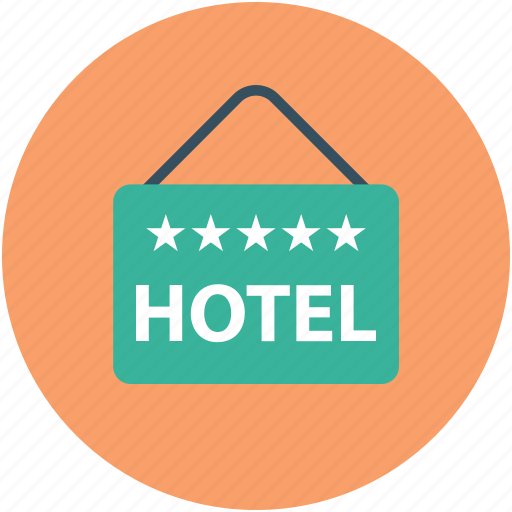 five star hotel, hanging board, hotel, info board, information, signboard icon