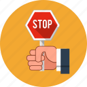 caution, direction, forbidden, hand, message, stop sign icon