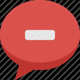 bubble, chat, comment, communication, minus, remove, speech, talk icon