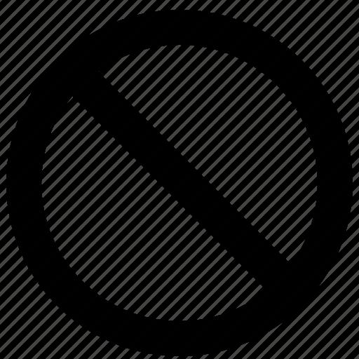ban, block, cancel, no, prevent, prompt, stop icon