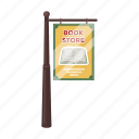 banner, bookstore, business, index, post, sign, signboard icon