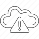 alert, cloud, communication, save, share, warning icon