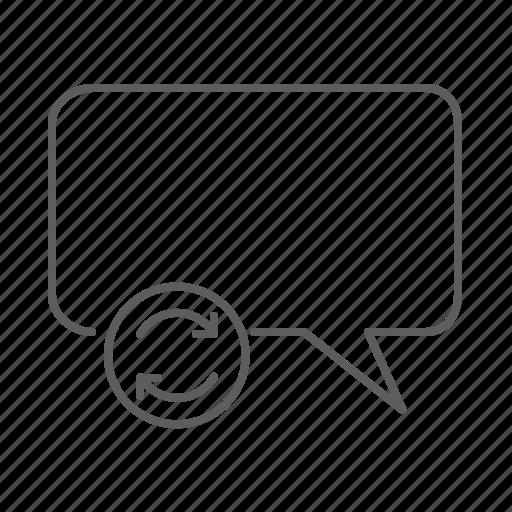 communication, message, refresh, speech, speech bubble, text, update icon