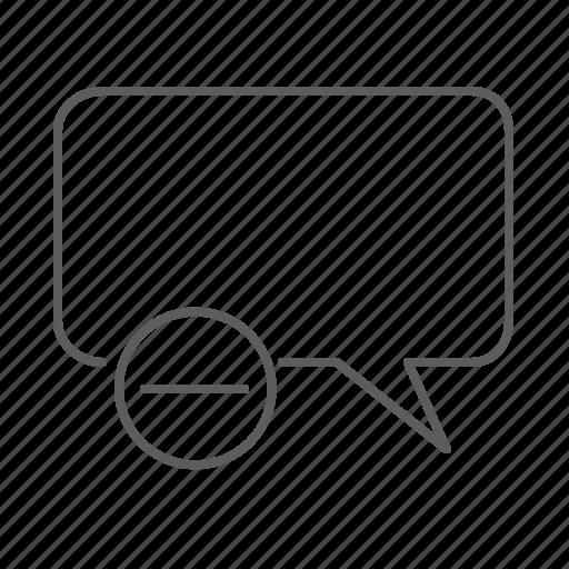 communication, delete, message, remove, speech, speech bubble, text icon