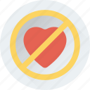 forbidden love, heart, no loving, prohibition sign, restriction icon