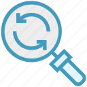 find, glass, magnifier, magnifying glass, search, sync, zoom icon
