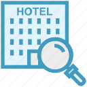find, glass, hotel building, magnifier, magnifying glass, search, zoom icon