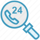 24 hours calling, find, glass, magnifier, magnifying glass, search, zoom icon
