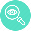 eye, find, glass, magnifier, magnifying glass, search, zoom