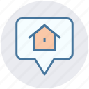 bubble, estate, home, home location, house, main, page icon