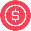 circle, coin, currency, dollar, mark, money, sign icon