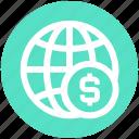 business, currency, dollar, finance, globe, money, world icon