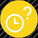 alarm, clock, help, optimization, question mark, time, watch icon