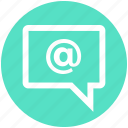 at sign, bubble, chat, internet, message, sms, texts icon